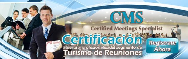 Programa de Certificación en ConvencioneS CMS Certified Meeting ...